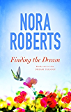 Finding The Dream: Number 3 in series (The Dream trilogy)