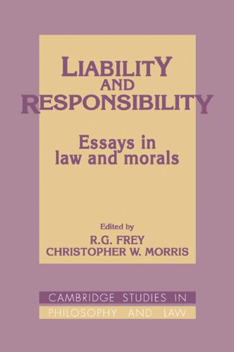 Liability and Responsibility: Essays in Law and Morals (Cambridge Studies in Philosophy and Law)