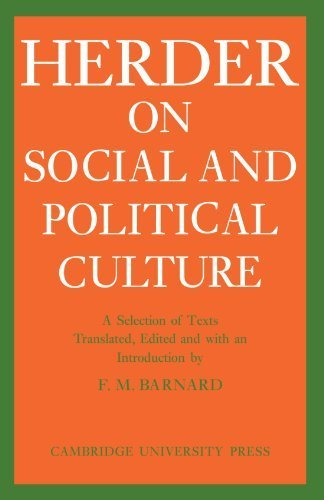 J. G. Herder on Social and Political Culture (Cambridge Studies in the History and Theory of Politics) by J. G. Herder (2010-03-18)
