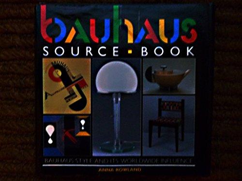 Bauhaus Source Book by Anna Rowland (14-Jun-1990) Hardcover