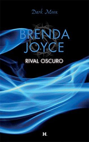 Rival oscuro: Maestros del tiempo (2) (Dark Moon) por BRENDA JOYCE