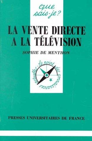 La vente directe à la télévision par Sophie de Menthon