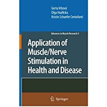 (APPLICATION OF MUSCLE/NERVE STIMULATION IN HEALTH AND DISEASE) BY Vrbova, Gerta(Author)Hardcover Jul-2008