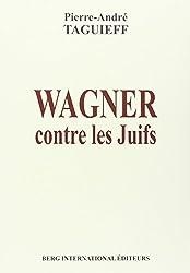 Wagner contre les juifs