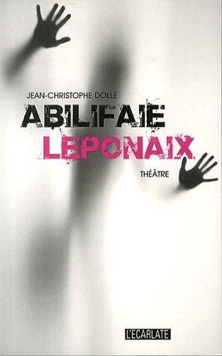 Abilifaie Leponaix Theatre (L'Ecarlate)