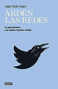 Arden las redes par Juan Soto Ivars