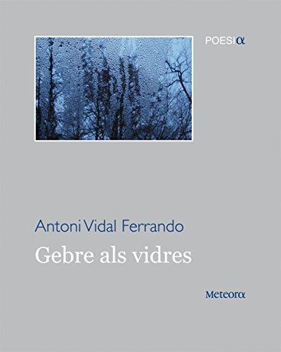 Gebre als vidres (Mitilene) por Antoni Vidal Ferrando