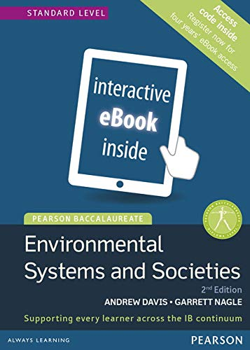 Pearson Baccalaureate: Environmental Systems and Societies Standalone eText (Pearson International Baccalaureate Diploma: International Editions)