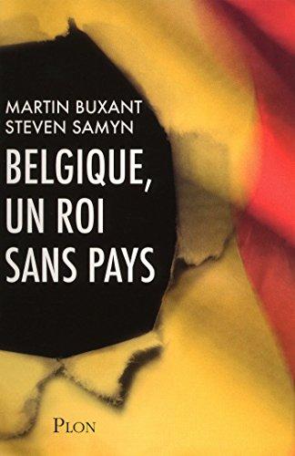 Livre Belgique, un roi sans pays epub, pdf