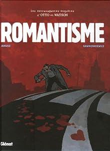 """Afficher """"extravagantes enquêtes d'Otto et Watson (Les ) n° 2<br /> Romantisme"""""""