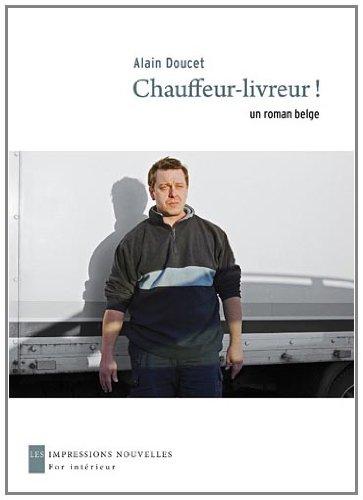 Chauffeur Livreur Un Roman Belge [Pdf/ePub] eBook