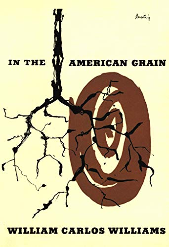 In the American Grain (Second Edition) (New Directions Paperbook) (English Edition) -