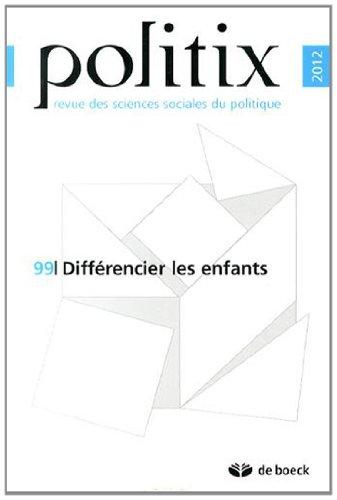 Politix, N° 99/2012 : Différencier les enfants