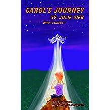 Carol's Journey: Who is Carol