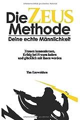 Die Zeus Methode - deine echte Männlichkeit (Die Zeus Serie, Band 1) Taschenbuch
