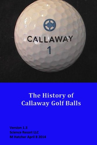 The History of Callaway Golf Balls