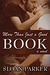 More Than Just a Good Book, A Novel (English Edition)