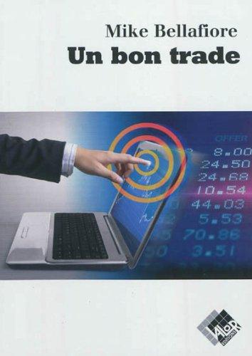 Un bon trade