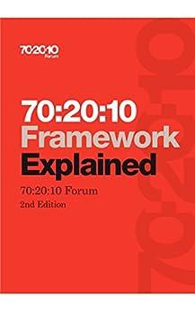 70:20:10 Framework Explained by [70:20:10 Forum]