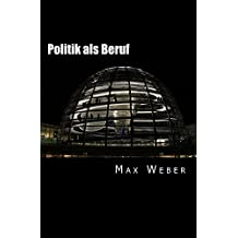 Politik als Beruf (German Edition)