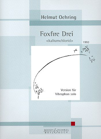 Foxfire Drei (1993) (kalium chlorid), Vibraphon so. Partitions pour Percussion