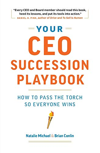 Your CEO Succession Playbook: How to Pass the Torch So Everyone Wins