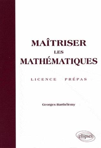 Maîtriser les mathématiques