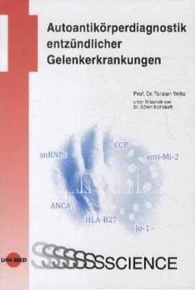 Autoantikörperdiagnostik entzündlicher Gelenkerkrankungen