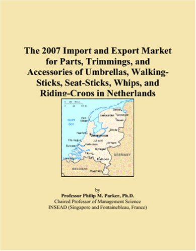 The 2007 Import and Export Market for Parts, Trimmings, and Accessories of Umbrellas, Walking-Sticks, Seat-Sticks, Whips, and Riding-Crops in Netherlands