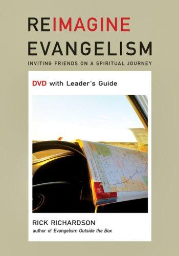 Reimaging Evangelism: Invisting Friendfs on a Spiritual Journey -