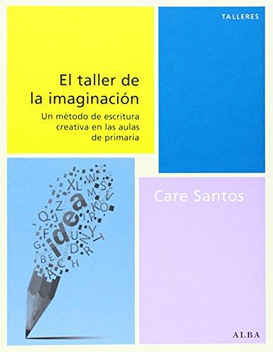 El Taller De La Imaginación (Talleres)
