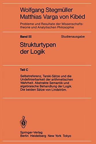 """""""Selbstreferenz, Tarski-Sätze und die Undefinierbarkeit der arithmetischen Wahrheit. Abstrakte Semantik und algebraische Behandlung der Logik. Die ... und Analytischen Philosophie)"""