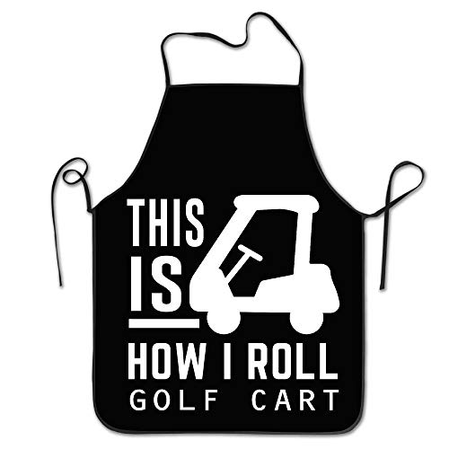 This is How I Roll Golf Cart Lock Edge Waterproof Adjustable Men Women Durable Apron Kitchen Cooking Commercial Restaurant Chef Apron