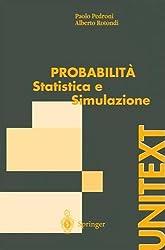 Probabilit Statistica E Simulazione: Programmi Applicativi Scritti Con Scilab