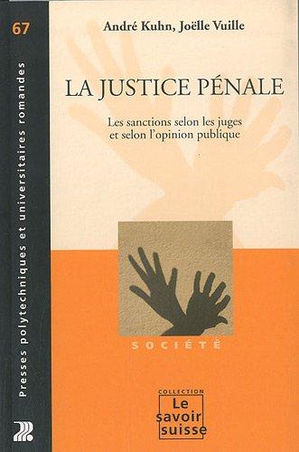 La justice pénale - volume 67. Les sanctions selon les juges et selon l'opinion publique