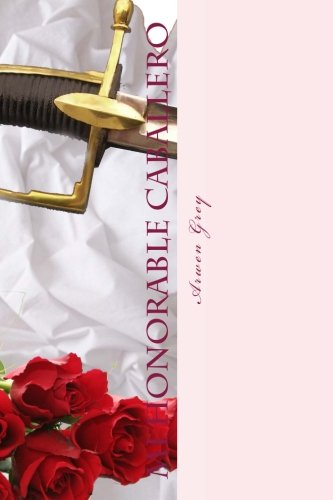 Descargar Libro Mi honorable caballero de Arwen Grey