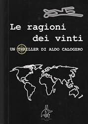 Le ragioni dei vinti (Italian Edition)
