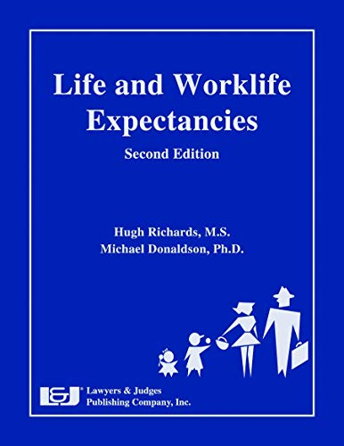Life and Worklife Expectancies (English Edition)