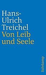 Von Leib und Seele: Berichte (suhrkamp taschenbuch)