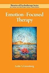 Emotion-Focused Therapy (Theories of Psychotherapy) by Leslie S. Greenberg (2010-12-15)
