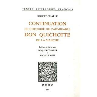 Continuation de l'histoire de l'admirable Don Quichotte de la Manche (French Edition)