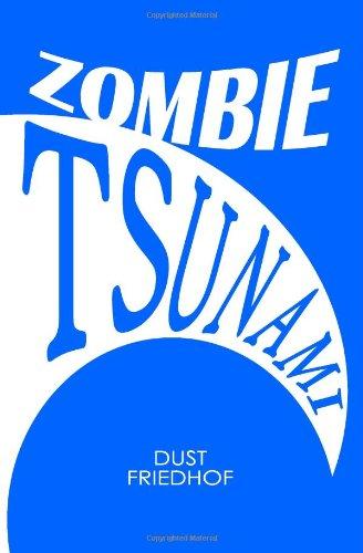 Zombie Tsunami: An American (Friedhof Zombie)