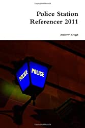 Police Station Referencer 2011 by Andrew Keogh (2011-03-02)