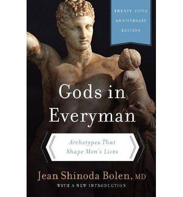[(Gods in Everyman: Archetypes That Shape Men's Lives)] [Author: M.D. Jean Shinoda Bolen] published on (August, 2014)