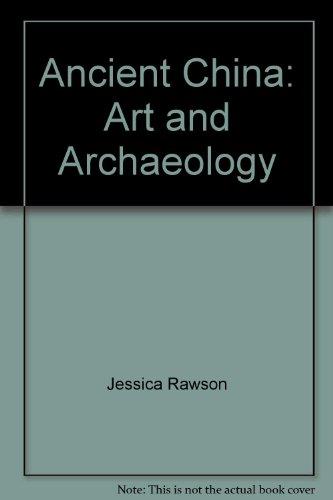 Ancient China: Art and Archaeology par  Jessica Rawson