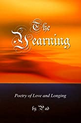 The Yearning - Poetry of Love and Longing (English Edition)