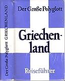 Reiseführer Griechenland - Theo Gerardy