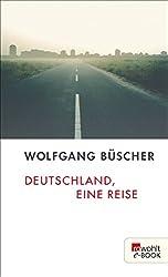 Deutschland, eine Reise (German Edition)