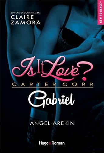 Is it love - Gabriel par [Arekin, Angel]
