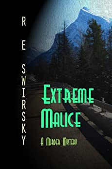 Extreme Malice (English Edition) de [Swirsky, Ray, Swirsky, R E]